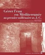 Gérer l'eau en Méditerranée au premier millénaire avant J.-C.