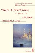 Voyage à Constantinople en passant par la Crimée d'Elizabeth Craven