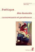 Poétique des énoncés inconvenants et paradoxaux