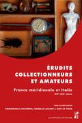 Érudits, collectionneurs et amateurs