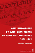Antijudaïsme et antisémitisme en Algérie coloniale