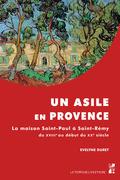 Un asile en Provence