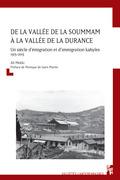 De la vallée de la Soummam à la vallée de la Durance