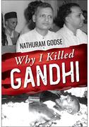 Why I Killed Gandhi