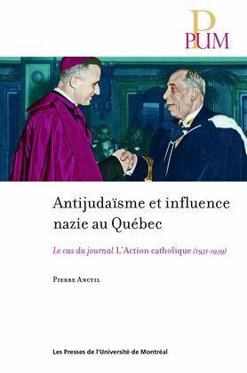 Antijudaïsme et influence nazie au Québec