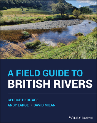 A Field Guide to British Rivers