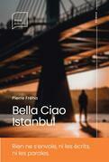 Bella Ciao Istanbul
