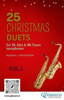 25 Christmas Duets for Eb Alto & Bb Tenor Saxes - VOL.2