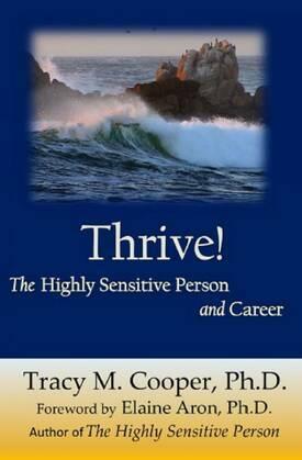 Prosperare: la persona molto sensibile e la sua carriera