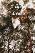 A Life of Dreams