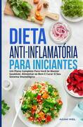 Dieta Anti-inflamatória Para Iniciantes