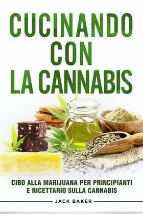Cucinando Con La Cannabis
