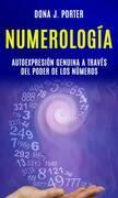 Numerología: autoexpresión genuina a través del poder de los números