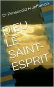 Dieu Le Saint-Esprit