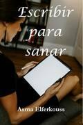 Escribir para sanar