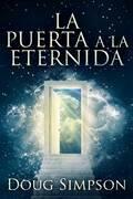 La Puerta A La Eternidad