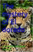 The mystery of El Dorado