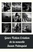Genre Fiction Création de la nouvelle