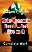 Write Romantic Novels ...And Live on It