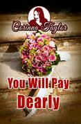 You Will Pay Dearly