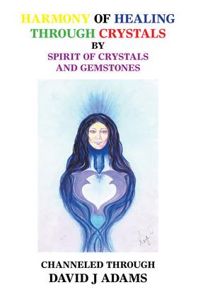 Harmony of Healing Through Crystals