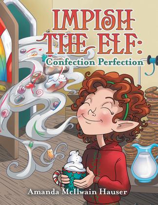 Impish the Elf: Confection Perfection