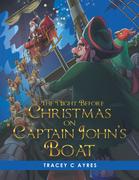 The Night Before Christmas on Captain John's Boat