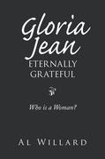 Gloria Jean, Eternally Grateful