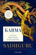 Karma: Um Guia para Criar o Seu Destino