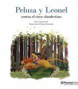 Pelusa y Leonel contra el circo clandestino