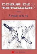 Cœur de tatoueur, tome 1