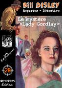 Le mystère « Lady Gordlay »