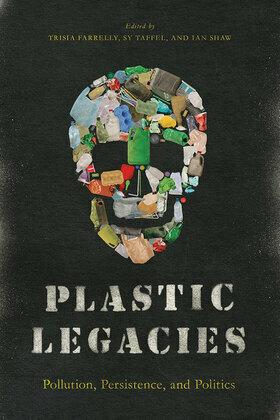 Plastic Legacies