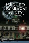 Haunted Tuscarawas County
