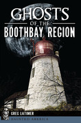Ghosts of the Boothbay Region