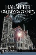 Haunted Onondaga County