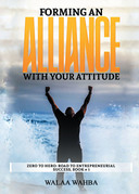 Forming an Alliance with Your Attitude