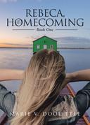 Rebeca, the Homecoming