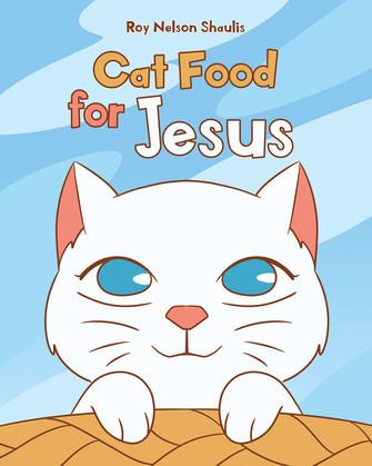 Cat Food for Jesus