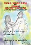 Getting Pregnant Simply and Resolving Recurrent Miscarriage