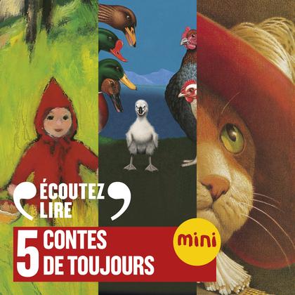 5 contes de toujours. Le Chat botté, Le Petit Chaperon rouge, Le Petit Soldat de plomb, Le Vilain Petit Canard,  Le Petit Poucet