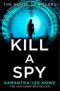 Kill a Spy