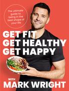 Get Fit, Get Healthy, Get Happy