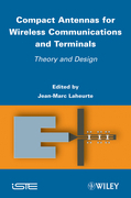 Compact Antennas for Wireless Communications and Terminals: Theory and Design