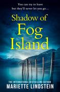 Shadow of Fog Island