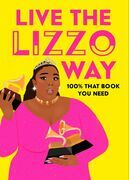 Live the Lizzo Way