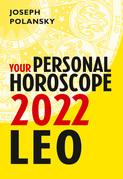 Leo 2022: Your Personal Horoscope