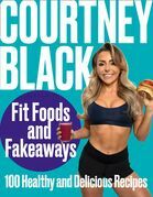 Fit Foods and Fakeaways