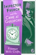 Inspector French and the Crime at Guildford