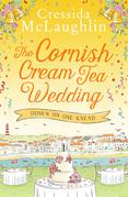 The Cornish Cream Tea Wedding: Part One – Down on One Knead